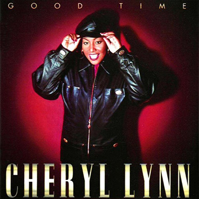 Don't Wanna Be Mistreated Cheryl Lynn - Good Time ‎(2xLP, Album)