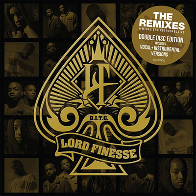 Lord Finesse - The Remixes - A Midas Era Retrospective | Year: 2016 | Mixing